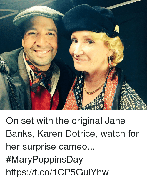 Memes, Banks, and Watch: On set with the original Jane Banks, Karen Dotrice, watch for her surprise cameo... #MaryPoppinsDay https://t.co/1CP5GuiYhw
