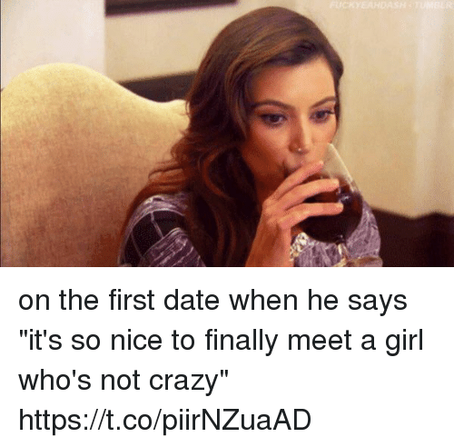 Dating the crazy girl
