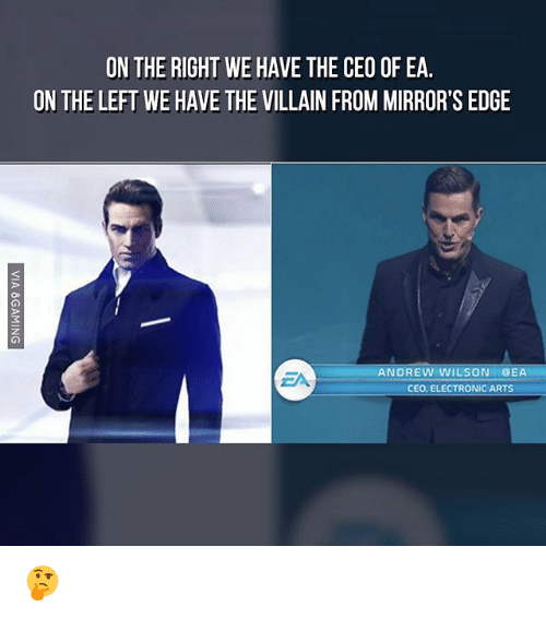 Memes, Electronic Arts, and Villain: ON THE RIGHT WE HAVE THE CEO OF EA.  ON THE LEFT WE HAVE THE VILLAIN FROM MIRROR'S EDGE  ANDREW WILSON @EA  EA  CEO. ELECTRONIC ARTS  VIA 8GAMING 🤔