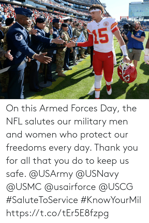 Memes, Nfl, and Thank You: On this Armed Forces Day, the NFL salutes our military men and women who protect our freedoms every day. Thank you for all that you do to keep us safe. @USArmy @USNavy @USMC @usairforce @USCG #SaluteToService #KnowYourMil https://t.co/tEr5E8fzpg