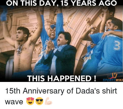 Memes, 🤖, and Wave: ON THIS DAY, 15 YEARS AGO  3  THIS HAPPENED!  SPORTZWIKI 15th Anniversary of Dada's shirt wave 😍😎💪🏻