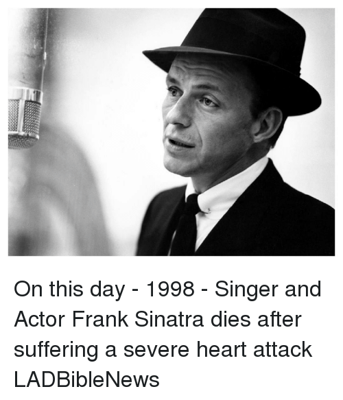 on this day 1998 singer and actor frank 15251552 ✅ 25 best memes about frank sinatra frank sinatra memes
