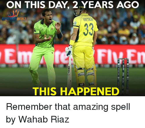 Memes, 🤖, and Wiky: ON THIS DAY 2 YEARS AGO  WIKI  FIMA En  THIS HAPPENED Remember that amazing spell by Wahab Riaz