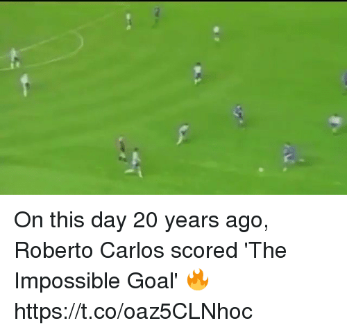 Soccer, Goal, and Roberto Carlos: On this day 20 years ago, Roberto Carlos scored 'The Impossible Goal' 🔥 https://t.co/oaz5CLNhoc