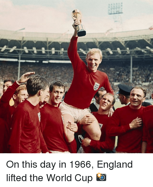 England, Memes, and World Cup: On this day in 1966, England lifted the World Cup 📸