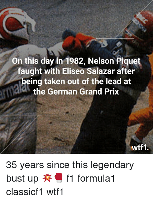 on this day in 1982 nelson piquet faught with eliseo 27113907 ✅ 25 best memes about german german memes,German Word Meme