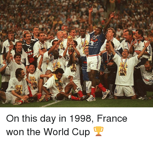 Memes, World Cup, and France: On this day in 1998, France won the World Cup 🏆