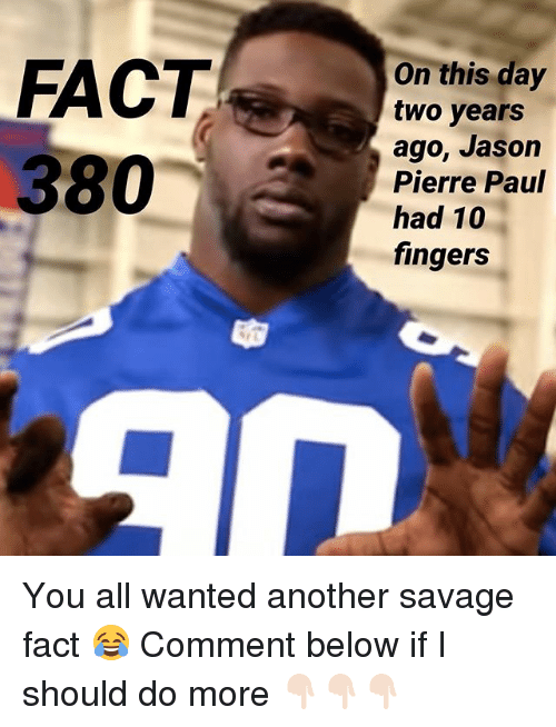 on this day two years ago jason pierre paul had 24760602 memes by jason pierre paul happy thanksgiving folks! careful with