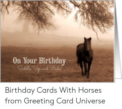 Birthday Horses And Universe On Your Rmernrs Cards With From