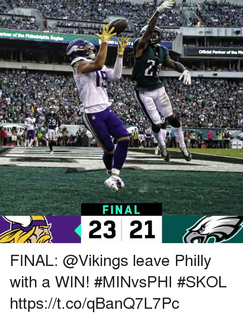 Memes, Vikings, and 🤖: Onc  Partner of the Ph  27  FINAL  23 21 FINAL: @Vikings leave Philly with a WIN! #MINvsPHI  #SKOL https://t.co/qBanQ7L7Pc