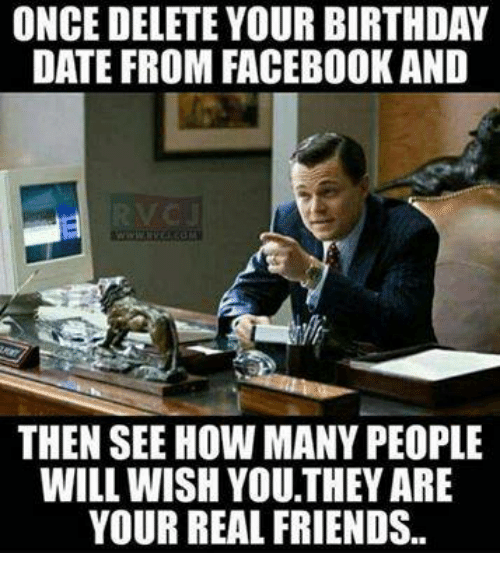 once delete your birthday date from facebook and then see 8593699 once delete your birthday date from facebook and then see how many