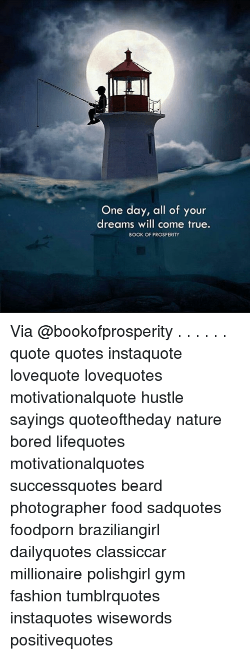 One Day All Of Your Dreams Will Come True Book Of Prosperity Via