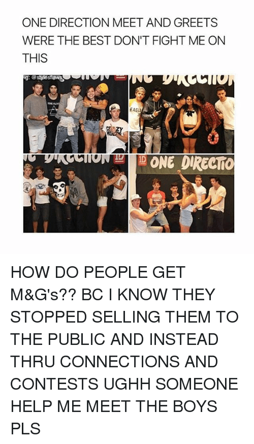 One direction meet and greets were the best dont fight me on this g memes one direction and best one direction meet and greets were the best m4hsunfo