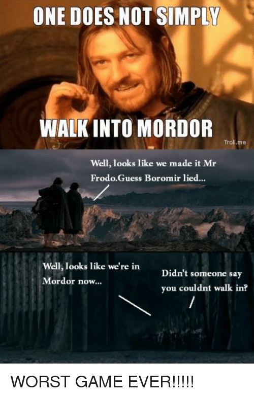 one does not simply walkinto mordor troll me well looks 4378993 ✅ 25 best memes about one does not simply meme generator one