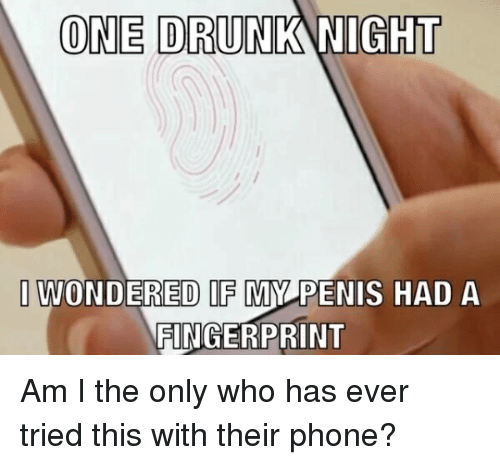 one-drunk-night-i-wo-dered-if-my-penis-h