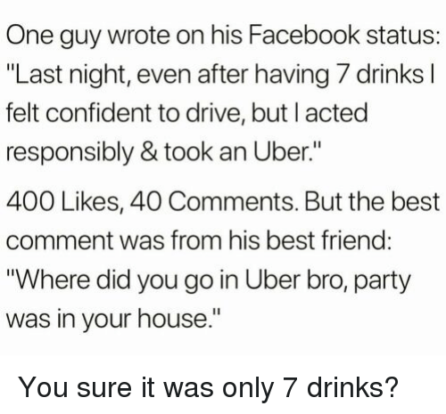 One Guy Wrote On His Facebook Status Last Night Even After Having 7