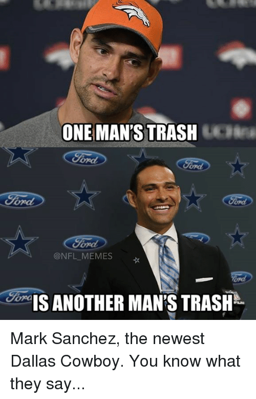 one mans strash nfl memes is another mans trash mark 3588890 ✅ 25 best memes about cowboy, nfl, meme, and memes cowboy, nfl,The Newest Funny Memes