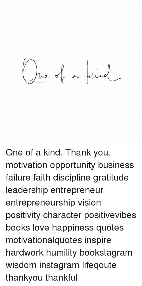 One Of A Kind Thank You Motivation Opportunity Business Failure