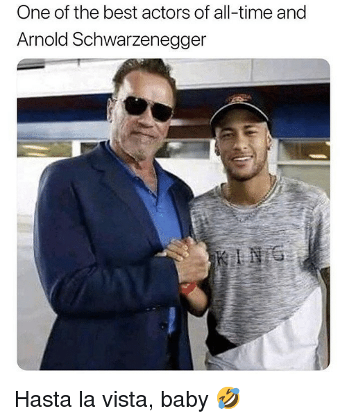 Arnold Schwarzenegger, Soccer, and Sports: One of the best actors of all-time and  Arnold Schwarzenegger Hasta la vista, baby 🤣