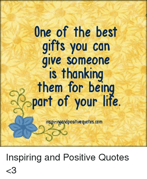 life best and quotes one of the best gifts you can give someone