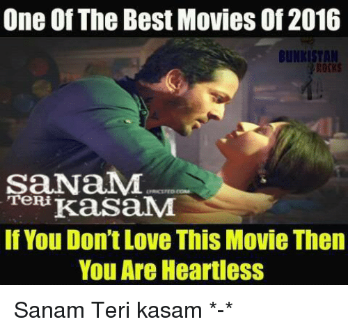 One of the Best Movies of 2016 BUNKISTAN SaNaM TeRi Kassa NM if You