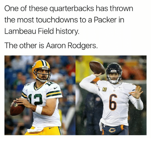 Aaron Rodgers, Nfl, and History: One of these quarterbacks has thrown  the most touchdowns to a Packer in  Lambeau Field history.  The other is Aaron Rodgers.