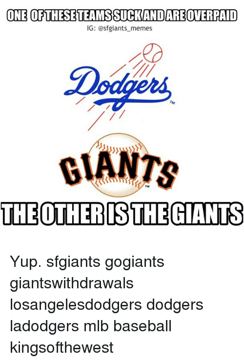 One Of These Teamssuckandareoverpaid Ig Sfgiants Memes Tm The