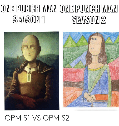 ONE PUNCH MAN ONE PUNGH MAN SEASON1 SEASON 2 OPM S1 VS OPM S2