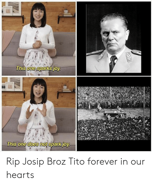 One This One Does Mot Sparkio Rip Josip Broz Tito Forever in