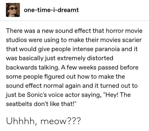 One-Time-I-Dreamt There Was a New Sound Effect That Horror Movie
