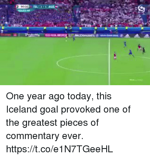 Soccer, Goal, and Iceland: One year ago today, this Iceland goal provoked one of the greatest pieces of commentary ever. https://t.co/e1N7TGeeHL