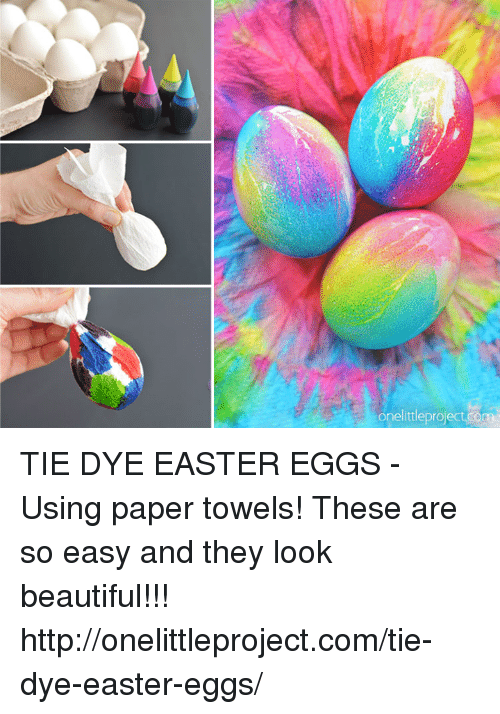 abe0892313ba Onelittleprojectcom TIE DYE EASTER EGGS - Using Paper Towels! These ...