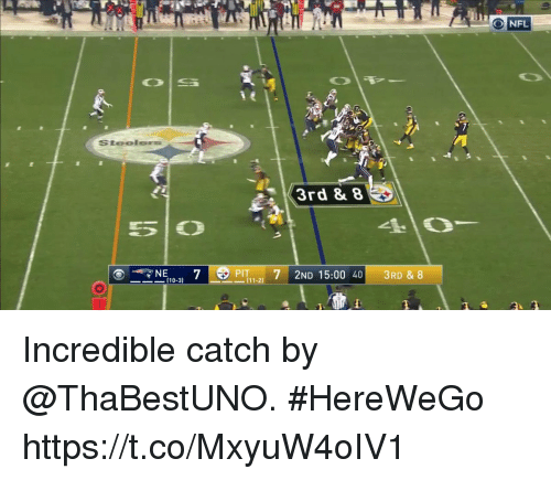 Memes, 🤖, and Pit: ONFL  3rd 8 8  NE  (10-3  PIT 7 2ND 15:00 403RD & 8 Incredible catch by @ThaBestUNO. #HereWeGo https://t.co/MxyuW4oIV1