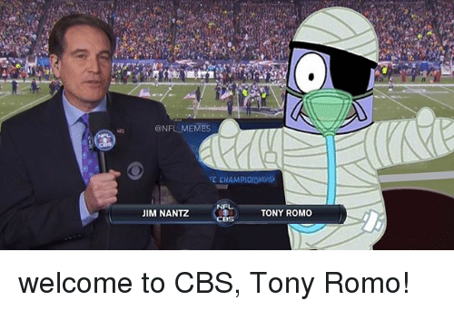 onfl memes nf jim nantz tony romo welcome to cbs 18806578 onfl memes nf jim nantz tony romo welcome to cbs tony romo! meme,Tony Romo Memes