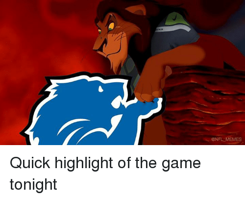 Nfl, Quick, and  Tonight: ONFL MEMES Quick highlight of the game tonight