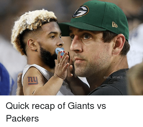 Nfl and Quick: ONFL MEMES Quick recap of Giants vs Packers