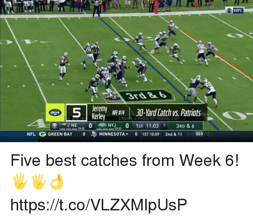 Memes, Nfl, and Patriotic: ONFL  S9  3r3&  Jeremy WR #141 30-Yard Catch vs. Patriots  Kerley-  i  y  3 RUSH, 6 PASS, 57 YARDS, 3:57  NE NY1ST 11:03 7 3RD & 6  (3-2)  NFL G GREEN BAY  。  MINNESOTA.  0  1ST 10:59  2nd & 11  50 Five best catches from Week 6! 🖐🖐👌 https://t.co/VLZXMlpUsP