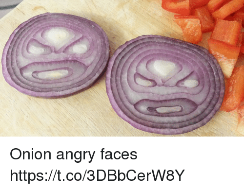 Onion, Angry, and Faces-In-Things: Onion angry faces https://t.co/3DBbCerW8Y