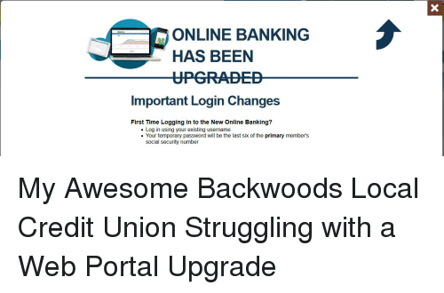 Online Banking Has Been Upgrade Important Login Changes First Time