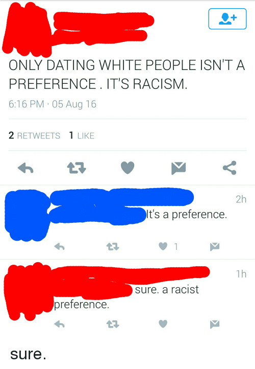 What is racism is racial preference dating racist
