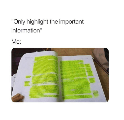 "Information,  Highlight, and The: ""Only highlight the important  information""  8"