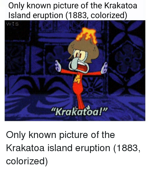only known picture of the krakatoa island eruption 1883 colorized