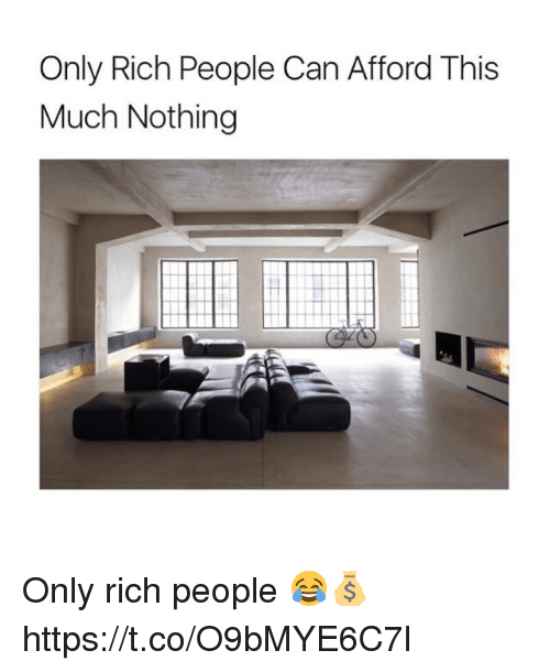 Can Rich And This Only People Afford Much Nothing