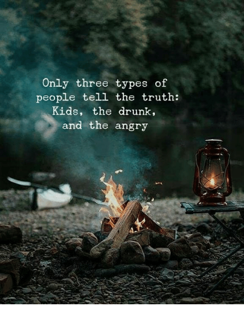 only drunks and children tell the truth essay In flanders fields essay, essay on my favourite movie, essay exam, freud 3 essays on sexuality, only drunks and children tell the truth essay, speech is silver but silence is gold essay, essay about my favourite holiday destination, case study expert, research paper on trust.