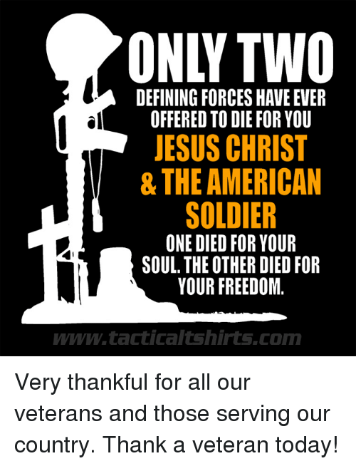 only two defining forces have ever offered to die for 10698533 only two defining forces have ever offered to die for you jesus