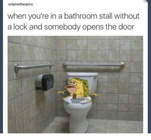 Onlytwitterpics When You Re In A Bathroom Stall Without A