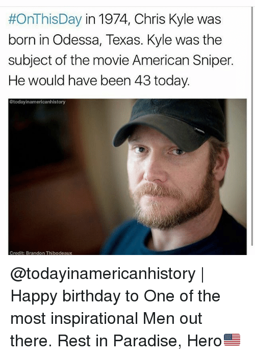 onthis day in 1974 chris kyle was born in odessa 18701736 ✅ 25 best memes about american sniper american sniper memes
