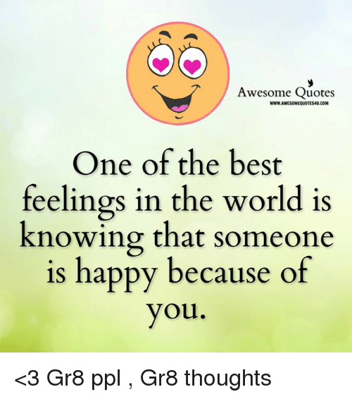 Oo Awesome Quotes Wwwlawesomequotes4ucom One Of The Best Feelings In