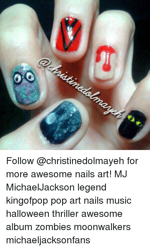 Oo Follow For More Awesome Nails Art Mj Michaeljackson Legend