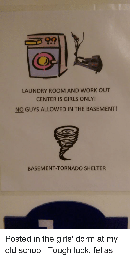 oo laundry room and work out center is girls only no guys allowed rh me me tornado shelter under basement stairs tornado shelter vs basement